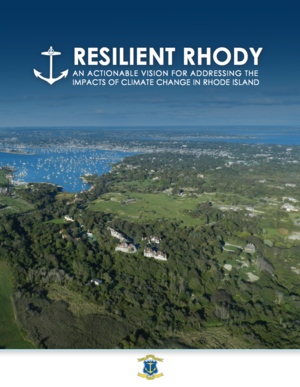 Resilient Rhody: An Actionable Vision for Addressing the Impacts of Climate Change in Rhode Island